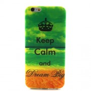 Θήκη Σιλικόνης TPU Πολύ Λεπτή 0,6mm για iPhone 6 / 6s - Μοτίβο Keep Calm and Dream Big